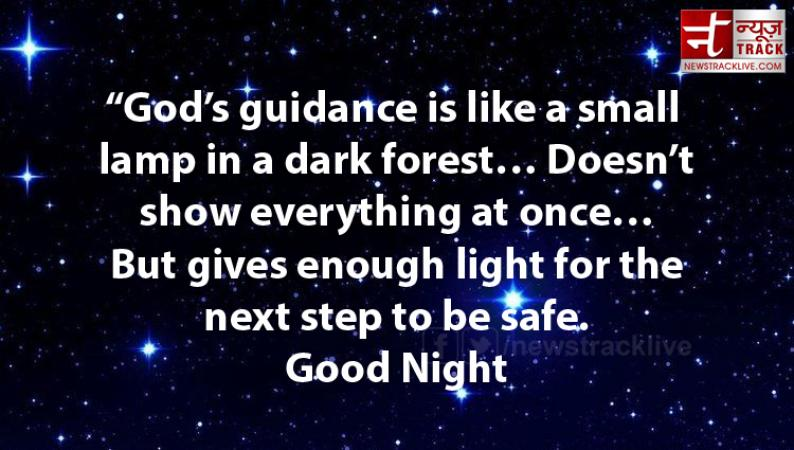 Cute Good Night 2019 SMS, Cool Good Night SMS :God's guidance is like a small lamp in a dark forest
