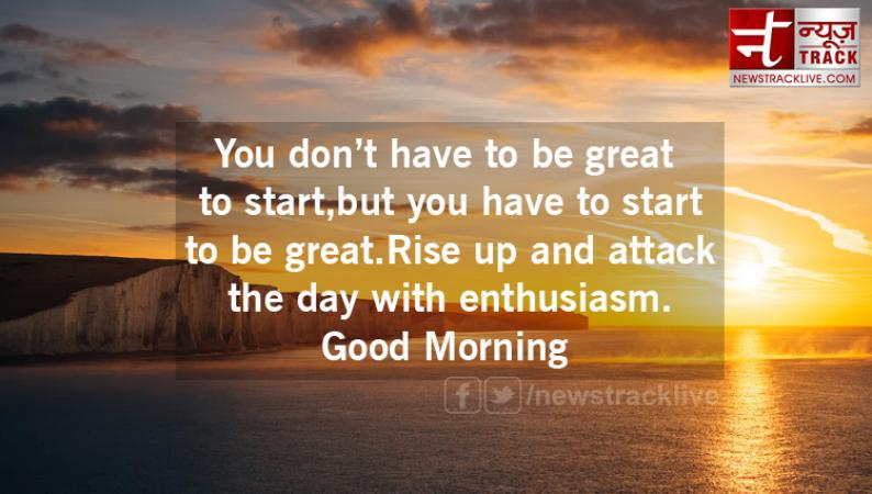 Good Morning 2019 Thoughts Love The Life You Live Live The Life You Love News Track Live Newstrack English 1