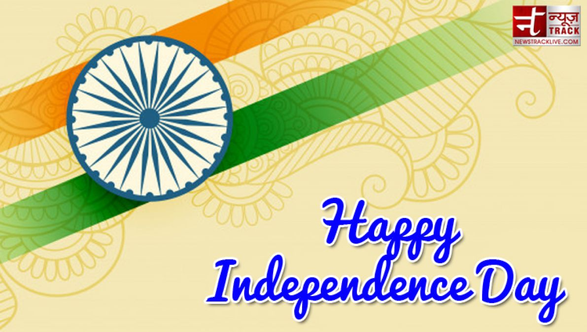 Happy Independence Day 2019:- 20 Best Happy Independence Day Quotes Wishes With Images