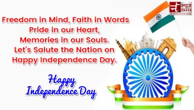 Independence Day Quotes ,15th of August quotes 10 Best Happy Independence Day Wishes