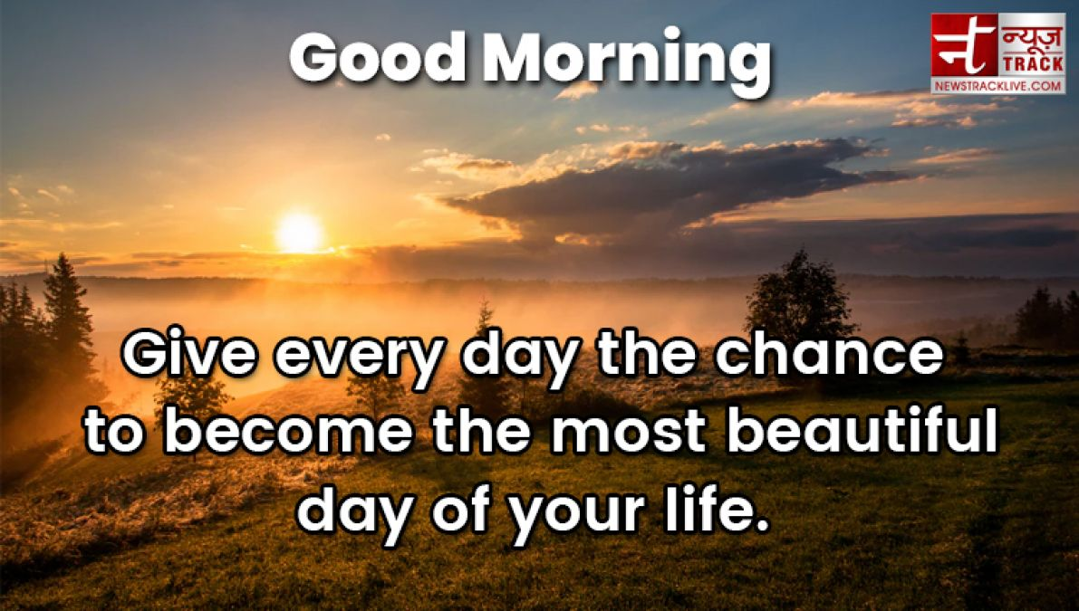Beautiful Good Morning wishes for your loving ones ! News Track