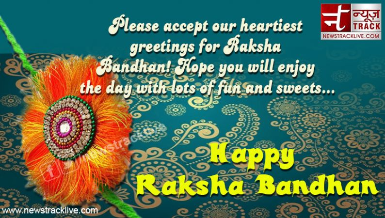 Please accept our heartiest greetings for Raksha Bandhan
