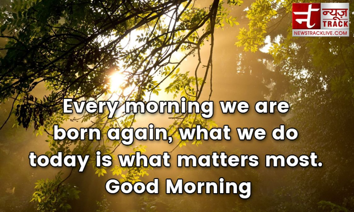 Good Morning Quotes Images To Make Your Happiest