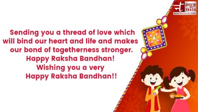 Celebrate this Raksha Bandhan by sending these lovely messages to your beloved ones