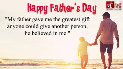 Happy Fathers Day : Express Love To your Dad With Theses Beautiful Wishes