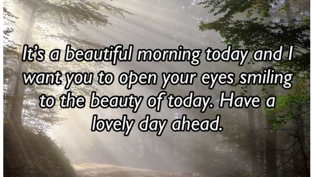 Happy Good Morning quotes, Poem and messages to energize your morning vibes