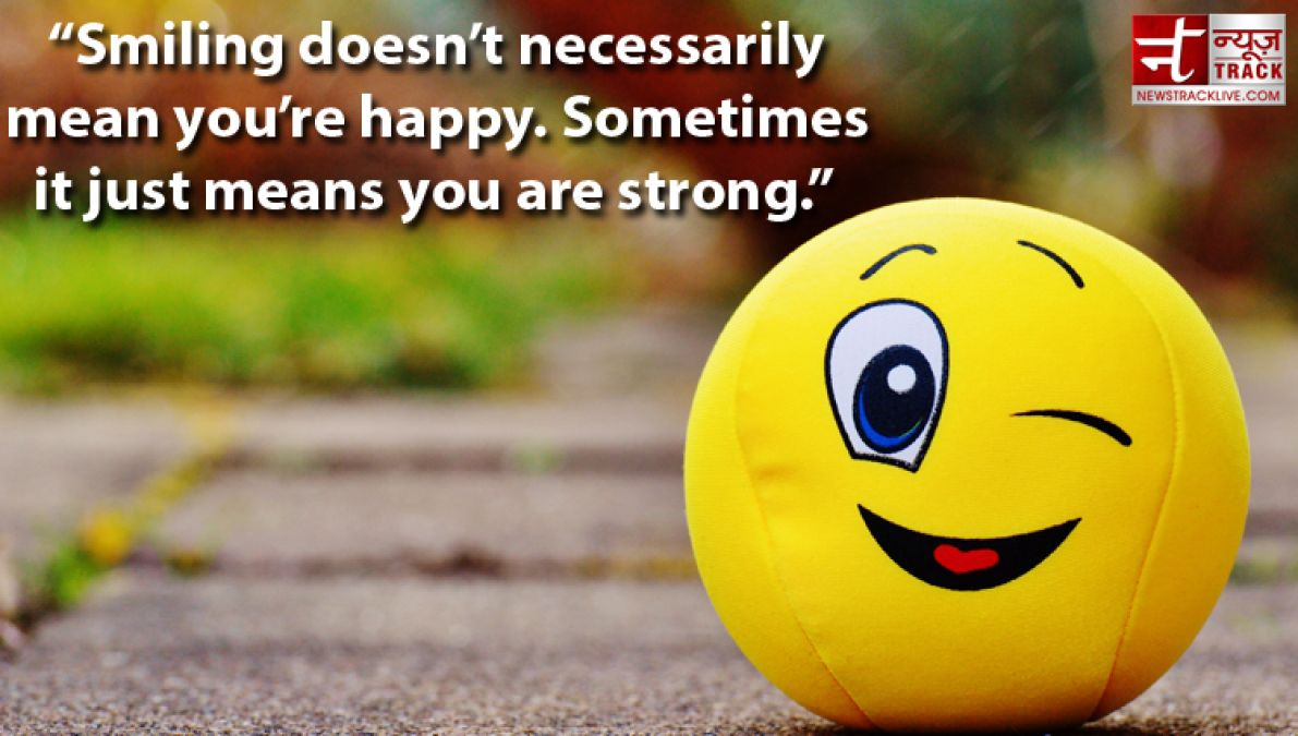 Worry Less Smile More Best Smiling Quotes In English News Track Live Newstrack English 1