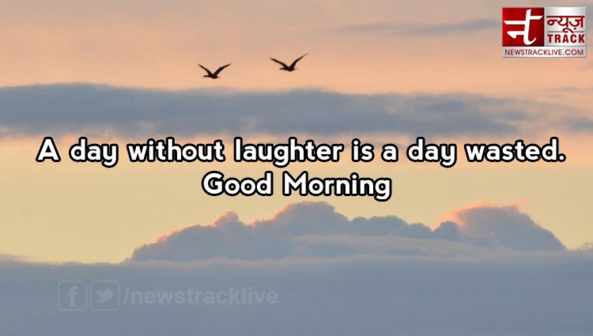 10 Inspiring Good Morning Quotes In English News Track Live Newstrack English 1