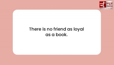 quotes on book : There is no friend as loyal as a book