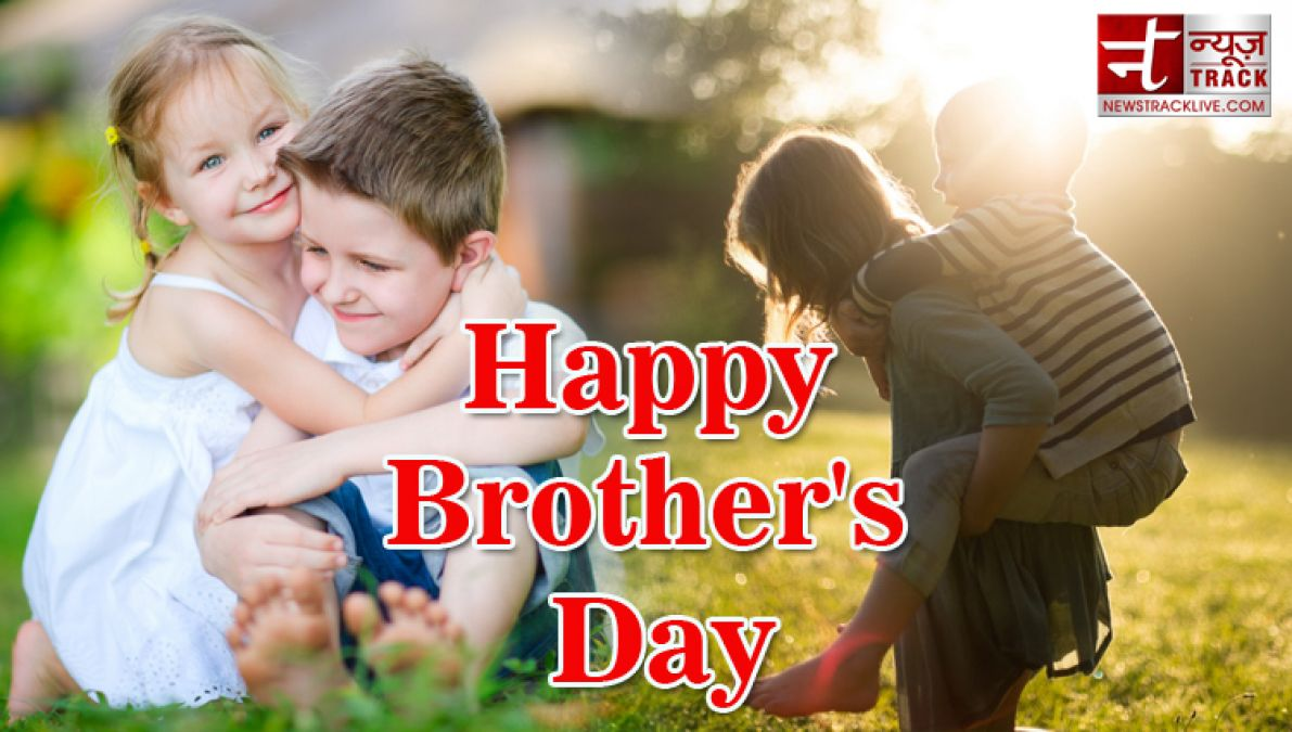 international brother s day best quote status for your brother