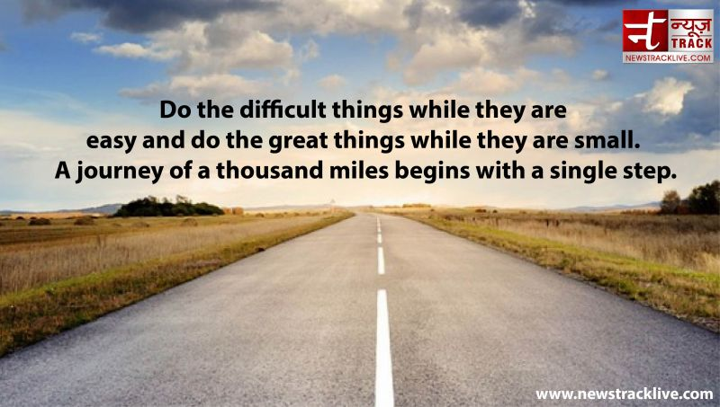 Do the difficult things while they are easy