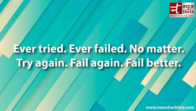 Ever tried. Ever failed. No matter.