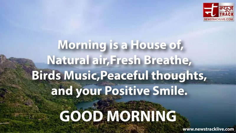 Morning is a House of Natural air