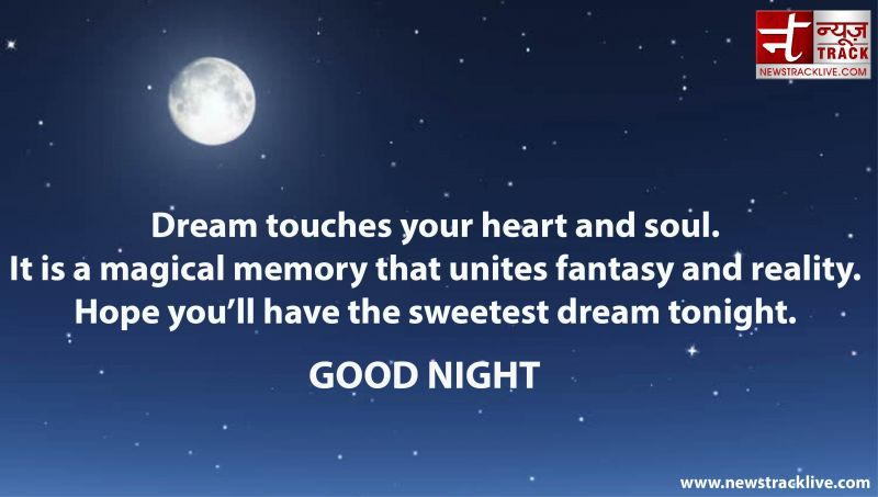 Dream touches your heart and soul