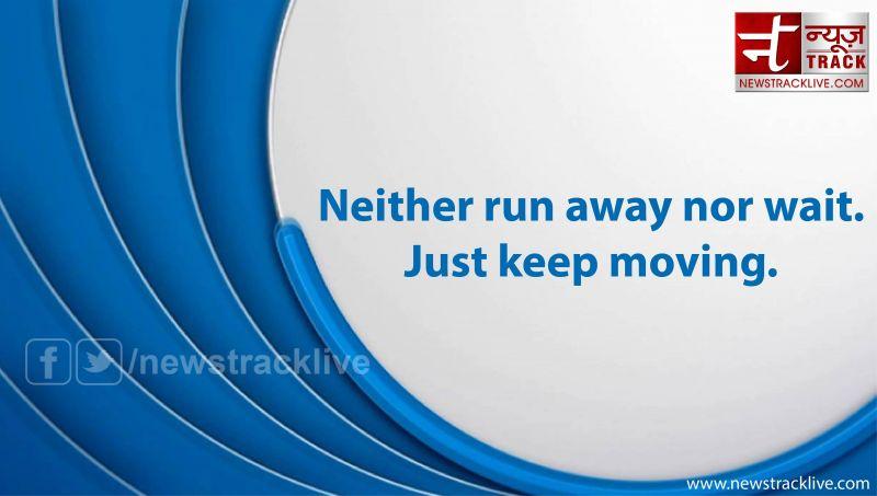 Neither run away nor wait