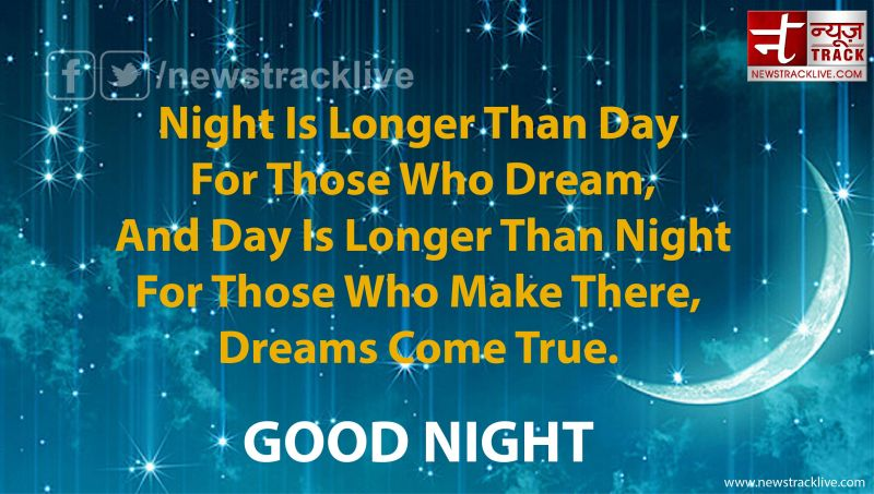 Night Is Longer Than Day For Those Who Dream