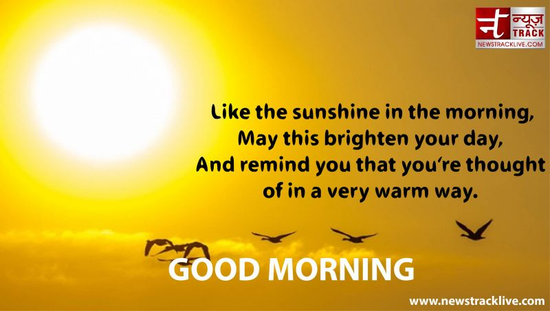 Like the sunshine in the morning