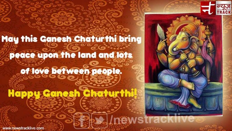 May this Ganesh Chaturthi bring peace upon the land