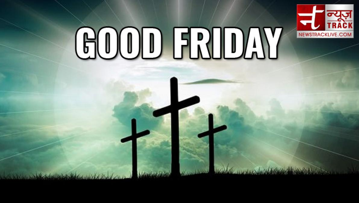 Good Friday 2019: History and Significance of The Holy Festival