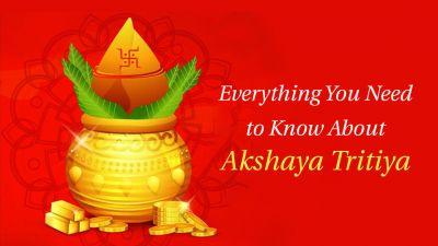 Why we Celebrate Akha Teej or Akshaya Tritiya?