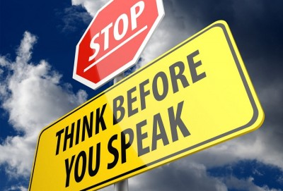 """""""Think before you act, think twice before you speak"""" because every act counts"""