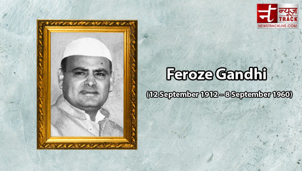 Death Anniversary Special: When Feroze Gandhi had termed Indira as fascist, Nehru also got shocked...!