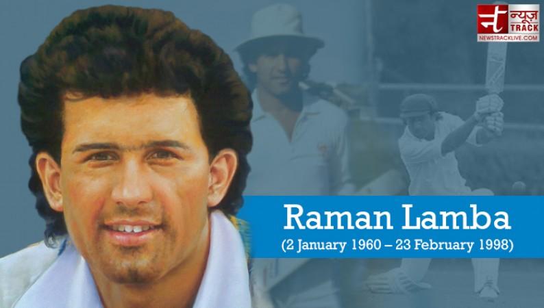 एक गलती के कारण रमन लांबा ने खो दी अपनी जान