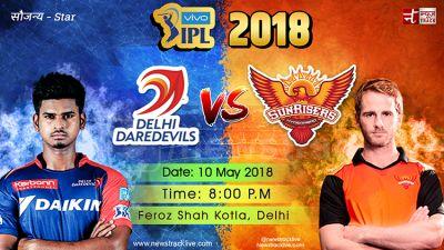 IPL 2018 LIVE : कोटला में पहले दिल्ली की बल्लेबाजी