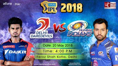IPL 2018 LIVE : कोटला में  टॉस जीतकर पहले बल्लेबाजी करेंगी दिल्ली...