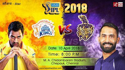 IPL 11:  Chennai Super Kings ready to encounter  Kolkata Knight Riders
