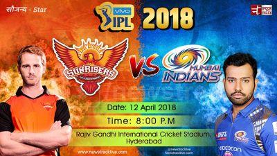 IPL 2018 Live SRH vs MI: Sunrise Hyderabad wins toss