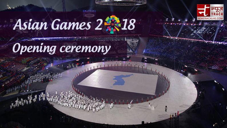 एशियाई खेल 2018 उद्घाटन समारोह: जानें समय और सब कुछ