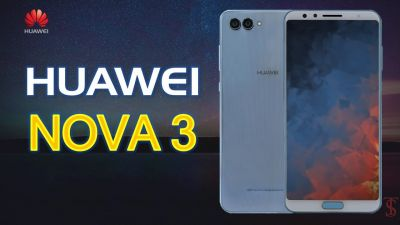 Know the special features of Huawei Nova 3 and Huawei Nova 3i