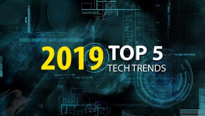 Top 5 Technology Trends of 2019