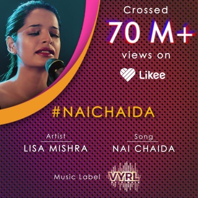 Likee collaborates with VYRL Originals to promote Lisa Mishra's soul-stirring single 'Nai Chaida'