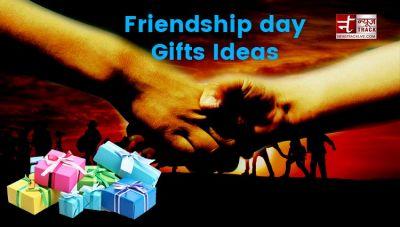 फ्रेंडशिप डे : अपने दोस्त को ये यूनिक गिफ्ट्स देकर इस दिन को बनाए यादगार
