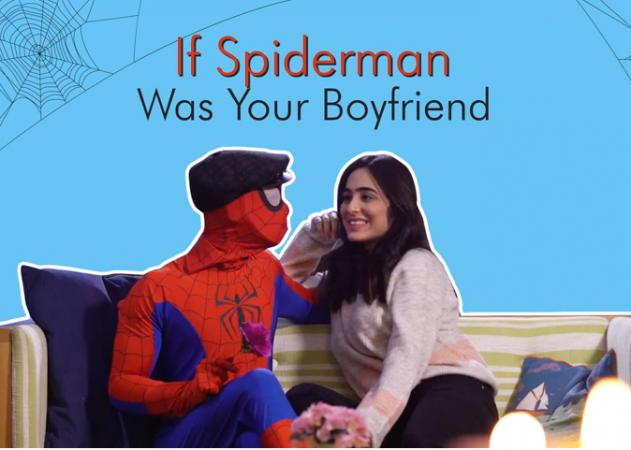 अगर आपका भी BF होता है Spiderman