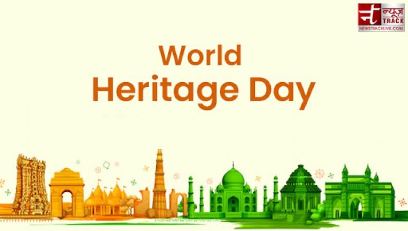 तो इसलिए मनाया जाता है विश्व धरोहर दिवस